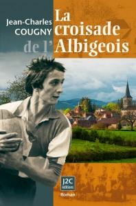 La Croisade de l'Albigeois