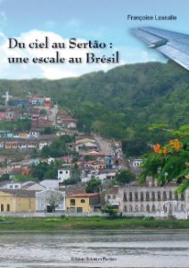 COUVERTURE Du ciel au Sertao  une escale au Brésil.